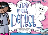 A Trip to the Dentist (Graphic Organizers)