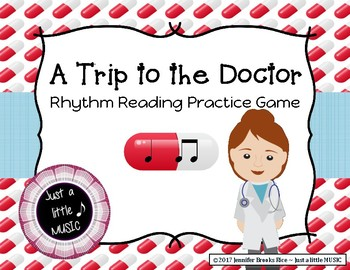 A Trip to the Doctor - Rhythm Reading Practice Game {ta titi}