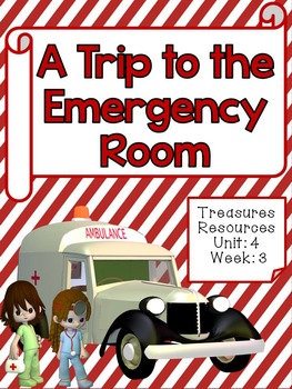 A Trip to the Emergency Room Focus Wall Treasures Common Core Alligned