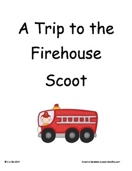A Trip to the Firehouse ~ Scoot Game ~ Language Arts ~ Task Cards