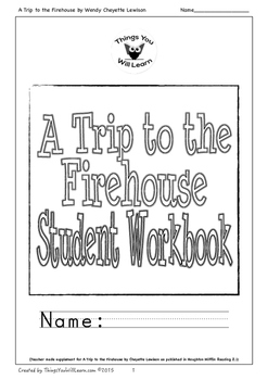 A Trip to the Firehouse Student Workbook