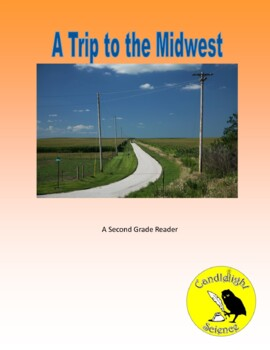 A Trip to the Midwest (400L) - Science Informational Text