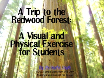 A Trip to the Redwood Forest: A Visual and Physical Exerci