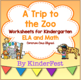 A Trip to the Zoo - Worksheets for Kindergarten - ELA and Math