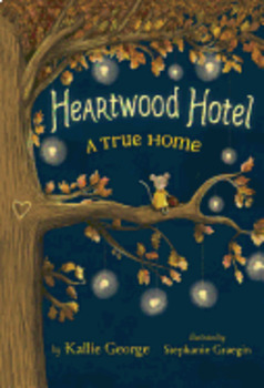 A True Home (Heartwood Hotel): Test Questions (GR 3-5 SSYRA), by Kallie George