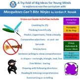 A Try-fold for Cross Curricular Fun with Mosquitoes Can't Bite Ninjas