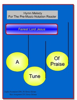 A Tune Of Praise: Fairest Lord Jesus