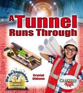 A Tunnel Runs Through