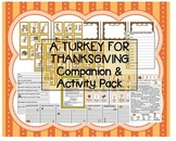 """A Turkey For Thanksgiving"" Eve Bunting Companion Pack comprehension sequencing"