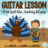 "Thanksgiving Song ""I've Got the Turkey Blues"" for Guitar a"