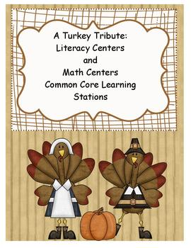 A Turkey Tribute:  Literacy and Math Centers:  Common Core Learning Stations
