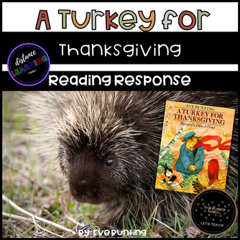 A Turkey for Thanksgiving By: Eve Bunting(Comprehension(TEKS) Pack)!