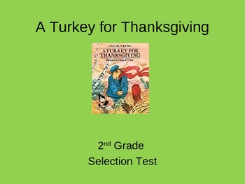 """A Turkey for Thanksgiving"" Selection Test"