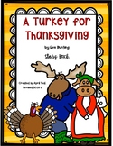 A Turkey for Thanksgiving Story Pack