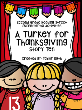 A Turkey for Thanksgiving Supplemental Activities (Second Grade Reading Street)