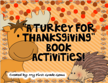 A Turkey for Thanksgiving -  Writing Activities - FREE!