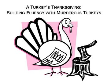 A Turkey's Thanksgiving: Building Fluency