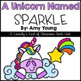A Unicorn Named Sparkle Literature Unit