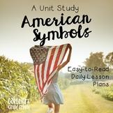 A Unit Study: American Symbols