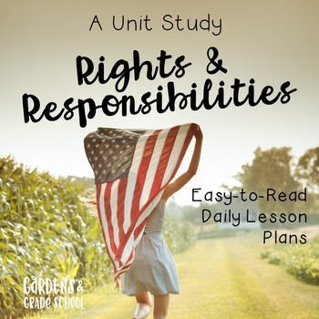 A Unit Study: Rights and Responsibilities