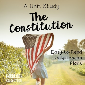 A Unit Study: The Constitution