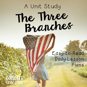 A Unit Study: Three Branches of Government