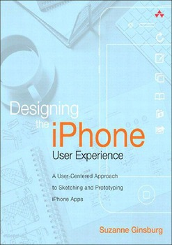 A User-Centered Approach to Sketching and Prototyping iPhone Apps