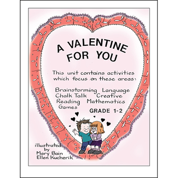 A VALENTINE FOR YOU Gr. 1-2