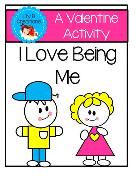 A Valentine Activity - I Love Being Me