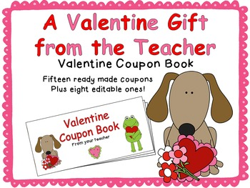 A Valentine Gift From the Teacher {Valentine Coupon Book}