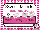 A Valentine's Day Bulletin Board Activity *Sweet Reads""