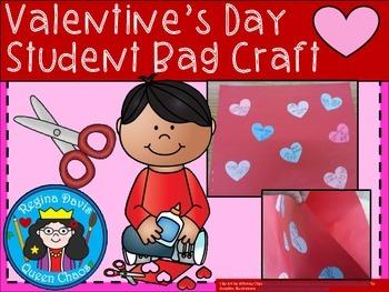 A+ Valentine's Day Student Bag Craft