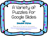 A Vareity of Puzzles for Google Slides