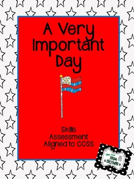 A Very Important Day - Skills Assessment