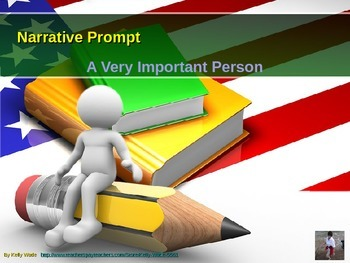 A Very Important Person ~ Narrative Writing