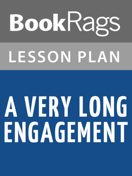 A Very Long Engagement Lesson Plans