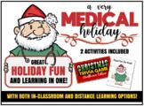 A Very MEDICAL Holiday- Medical Christmas Trivia & Diagnosing Santa Case Study!