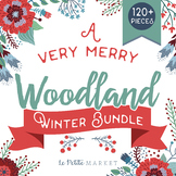A Very Merry Woodland Winter Clip Art Bundle, Winter Clip Art, Woodland Clipart