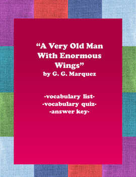 A Very Old Man With Enormous Wings:  Vocabulary