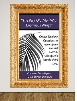 A Very Old Man with Enormous Wings Critical Thinking Questions
