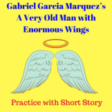 A Very Old Man with Enormous Wings: Practice with Short Story