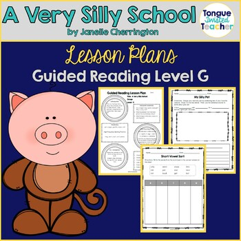 A Very Silly School by Janelle Cherrington, Level G, Guide