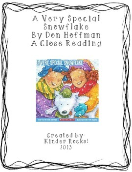 Close Reading Lesson for A Very Special Snowflake