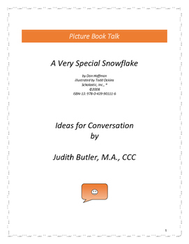 A Very Special Snowflake: Ideas for Conversation