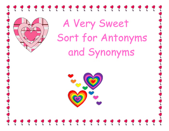 A Very Sweet Sort for Antonyms and Synonyms