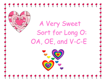 A Very Sweet Sort for Long O: OA, OE, and V-C-E