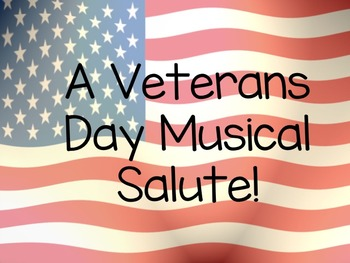 A Veterans Day Musical Salute!  PowerPoint Background