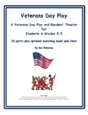 "A Veterans Day Play and Readers' Theater ""Veterans Day"""