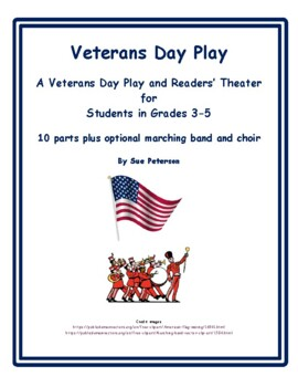 """A Veterans Day Play and Readers' Theater """"Veterans Day"""""""