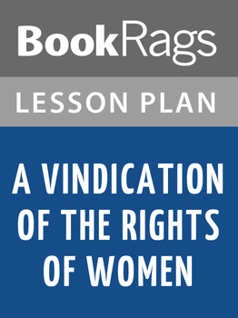 A Vindication of the Rights of Women Lesson Plans